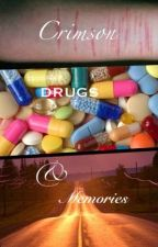Crimson, Drugs, & Memories (Gerard Way fanfic) by widdle_gabgab