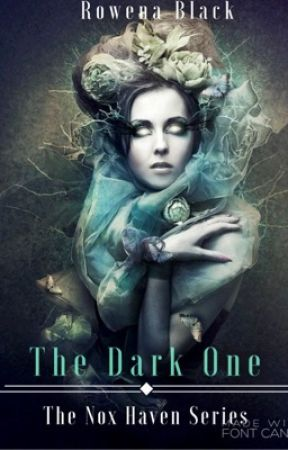 The Dark One: Sequel Nox Haven Series by RowenaBlack