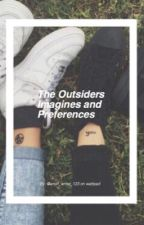 The Outsiders Imagines and Preferences by lonesomelies