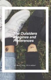 The Outsiders Imagines and Preferences - Nightmare [BS] 5/7