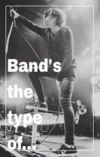Members of the bands is the type of... by HeyFuenciado