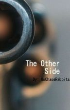 The Other Side by GoChaseRabbits