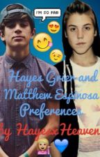 Hayes Grier and Matthew Espinosa Preferences by heavencooper12