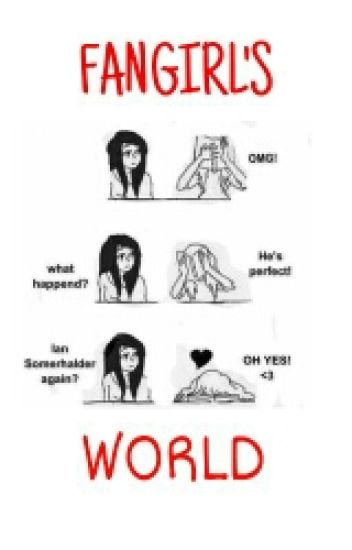 Fangirl's world