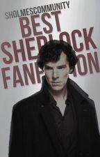 Best Sherlock Fanfiction by SHolmesCommunity