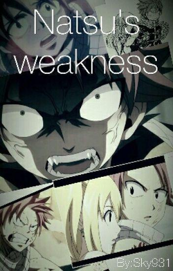 Natsu's weakness