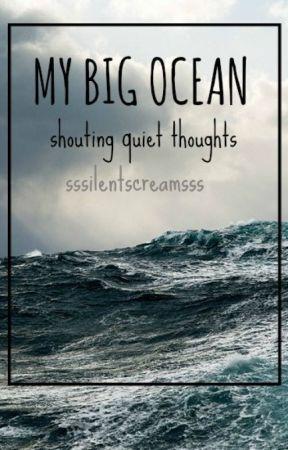 My Big Ocean by sssilentscreamsss