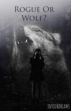 Rouge or Wolf? (svensk) (söliga uppdateringar) by Felicia100