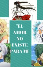 """EL AMOR NO EXISTE  PARA MI"" (AKATSUKI NO YONA X _____) by black22blood"