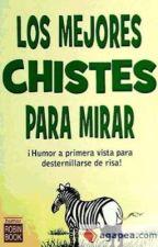 Chistes by chuyaguayo