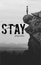 Stay by perspicacious-