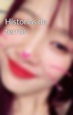 Historias de terror by BelenSchmidlim