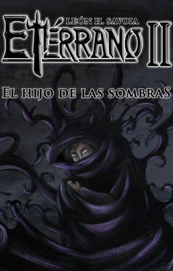 Etérrano II: El Hijo de las Sombras