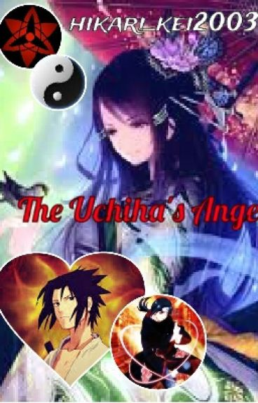 The Uchiha's Angel (Sequel to Entirely Yours)