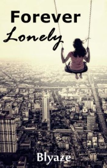 Forever Lonely