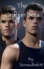 The Orphan Beta by Teenwolfmk55