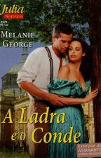 A Ladra e o Conde by Flaviacalaca