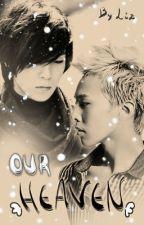 OUR HEAVEN by BB_Li_GTOP
