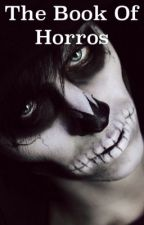 The Book Of Horrors by GarySpurr