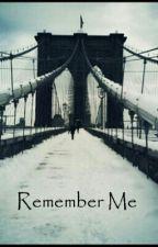 Remember Me by Bri_todor