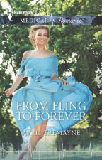 From Fling To Forever by AvrilTremayne