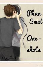Phan Smut One - Shots by CallMeKenny