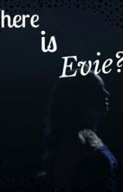 Where is Evie? by InLoveNATURE