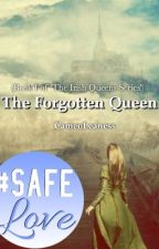 The Forgotten Queen #Wattys2016 by CameoLeaness