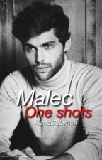 Malec ☻ one shots by KarlaDeLynch