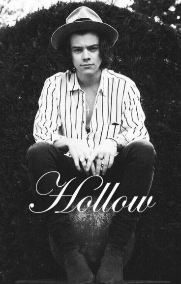 Hollow (Harry Styles) #Wattys2016