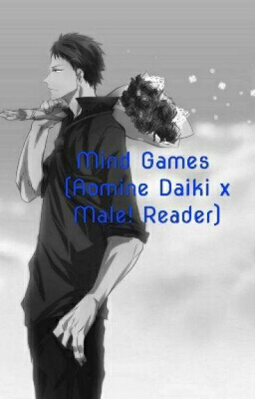 Mind Games (Aomine Daiki x Male! Reader)