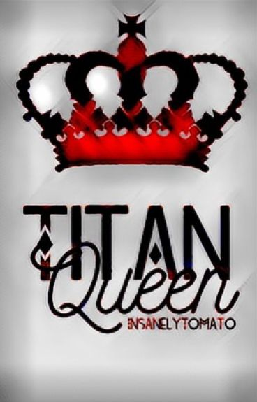 Titan Queen [Levi X Reader] {COMPLETED}