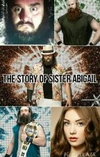 The Story Of Sister Abigail by Mille100