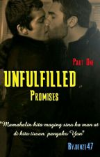Unfulfilled Promises: Gay Romance Story by denze47