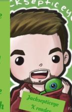The one I fell in love with (jacksepticeye x reader) by _RadicalMad_