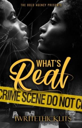 What's Real by iWriteThicklits