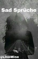 Sad Sprüche by LineMine