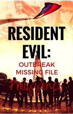 RESIDENT EVIL : OUTBREAK MISSING FILE (PHILIPPINES) [reader's POV] by ShizukaPama