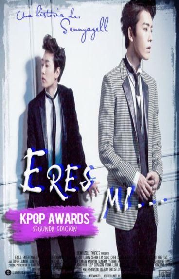 Eres mi... 「Fanfic/EunHae/+18」 #kpophallyuawards