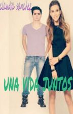 Una Vida Juntos by claudiastyles2