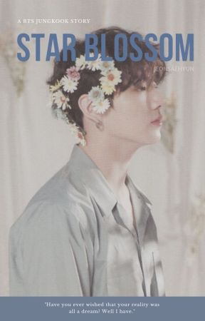 STAR BLOSSOM   JUNGKOOK by JeonSaeHyun