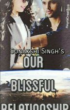 A manan story:-Our blissful relationship... by itsyourwriter