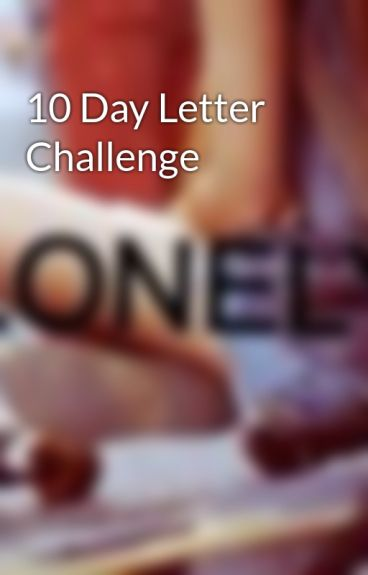 10 Day Letter Challenge by DoodleValentine
