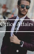 Office Affairs 101 [MalexMale] [Complete] by mavdaniels