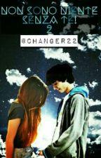 Non sono niente senza te!(2)||Favij by Changer22