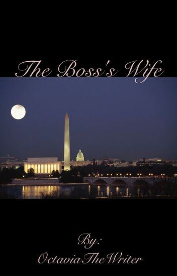 The Boss's Wife | Short Story | Completed