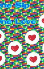 One Sip, One Love by IvanAbbu