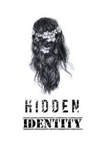 Hidden Identity by fyeahweirdoo
