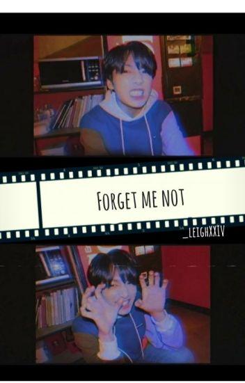 Forget me not || BTS + SVT