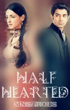 Half Hearted | An ArShi FF by cutemonsta